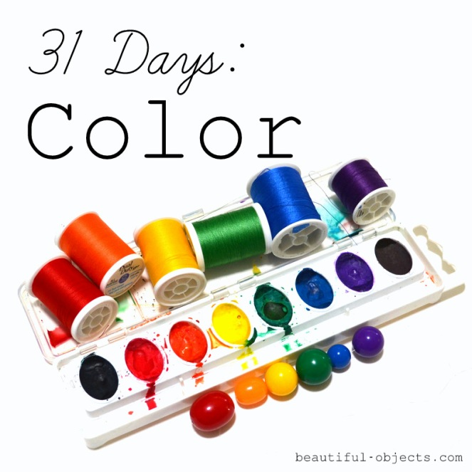 31 Days: Color (Beautiful Objects)