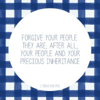 On Forgiving Your People
