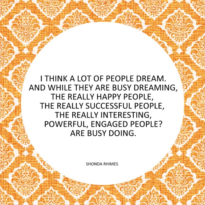 dreamers and doers shonda rhimes